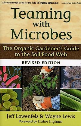 J. Lowenfels/W.Lewis Teaming with microbes, Portland (OR) 2010.